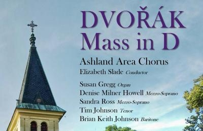 Dvorak's Mass in D to Be Performed by Ashland Area Chorus with Guest Soloists