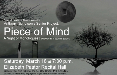 "Ashland University Theatre Major Presents ""Piece of Mind: A Night of Monologues"""