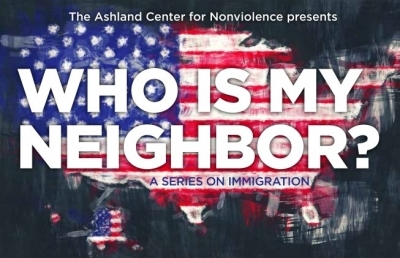 Ashland Center for Nonviolence to Host Series on Immigration