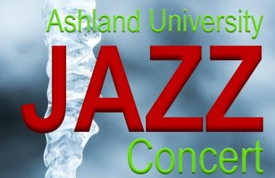 Ashland University Jazz Concert Presents Three Ensembles Including Alumni Band