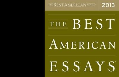 River Teeth Essays Featured in 'Best American Essays 2013'