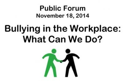 Public Forum on 'Bullying in the Workplace' Set for Nov. 18