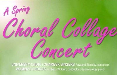 Three Vocal Ensembles Featured in Spring Choral Collage Concert