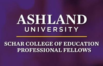 Ashland University Schar College of Education Awards Professional Fellowships