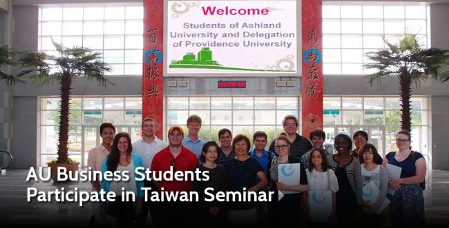 Ashland University Business Students Study and Travel in Taiwan